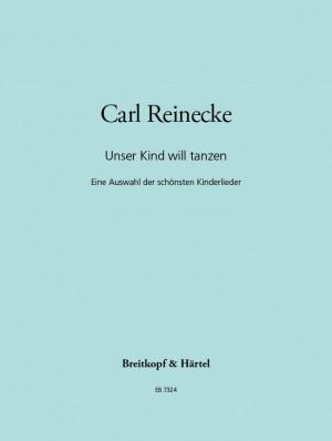Reinecke: Unser Kind will tanzen