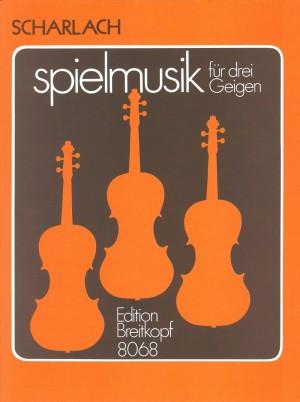 Scharlach: Spielmusik für drei Violinen