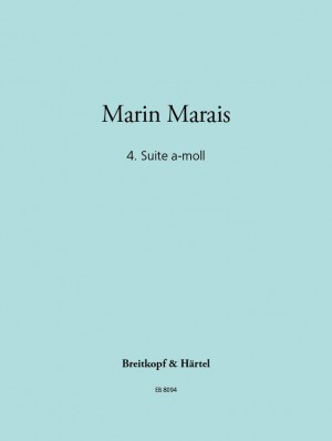 Marais: Vierte Suite a-moll