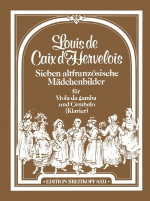 Caix d'Hervelois: Sieben altfranz. Mädchenbilder