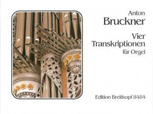 Bruckner: Vier Transkriptionen