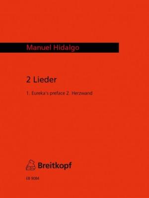 Hidalgo: Zwei Lieder für Frauenstimme und Klavier