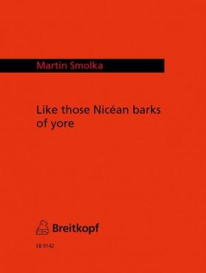 Smolka: Like those Nicean barks