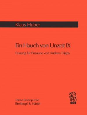 Huber: Ein Hauch von Unzeit (IX)