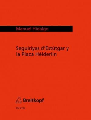 Hidalgo: Seguiriyas D'estutgar