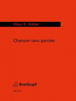 Hübler: Chanson Sans Paroles