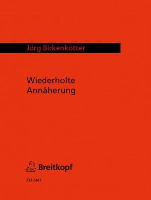 Birkenkötter: Wiederholte Annäherung