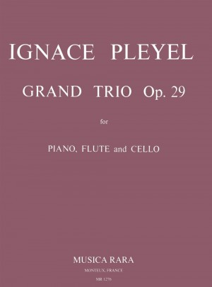 Pleyel: Grand Trio op. 29
