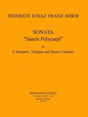 Biber: Sonata 'Sancti Polycarpi in C