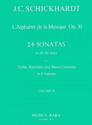 Schickhardt: L'Alphabet: Sonaten op.30/9-12