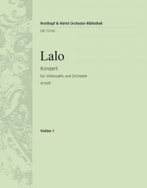 Lalo: Konzert für Violoncello und Orchester d-moll