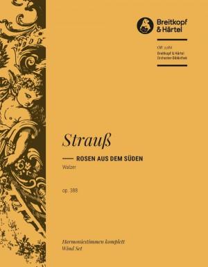 Strauss, J: Rosen aus dem Süden op. 388