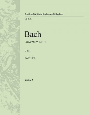 Bach, JS: Ouvertüre (Suite) 1 C BWV 1066