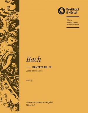 Bach, J S: Kantate 57 Selig ist der Mann