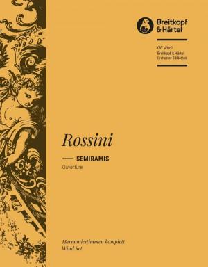Rossini, G: Semiramide. Ouvertüre