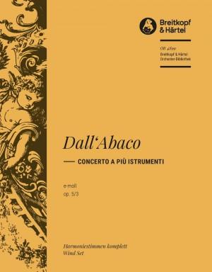 Dall'Abaco, E: Concerto e-moll op. 5/3
