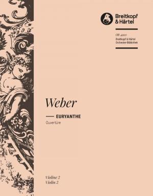 Weber: Euryanthe. Ouvertüre