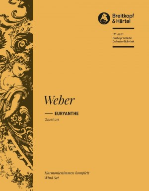 Weber, C: Euryanthe. Ouvertüre