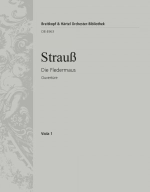 Strauss: Fledermaus op. 367. Ouvertüre