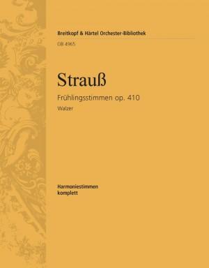 Strauss, J: Frühlingsstimmen op. 410