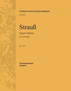 Strauss, J: Kaiserwalzer op. 437