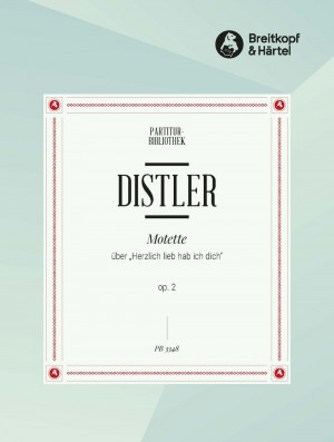 """Distler, H: Motette """"Herzlich lieb hab"""""""