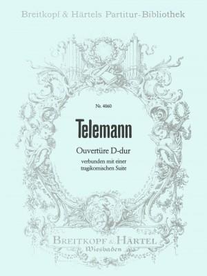 Telemann: Ouvertüre D-dur verb. m. Suite