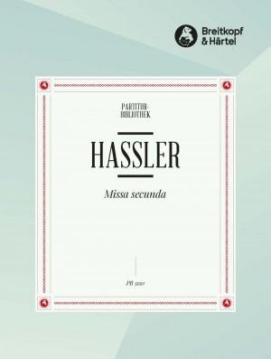 Hassler, H: Missa Secunda