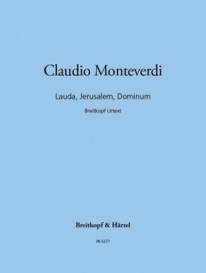 Monteverdi: Lauda, Jerusalem, Dominum