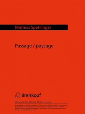 Spahlinger: Passage/Paysage