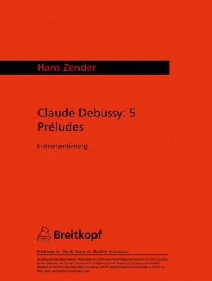 Zender: Debussy - 5 Preludes