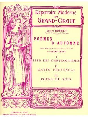 Joseph Bonnet: Poemes D'Automne