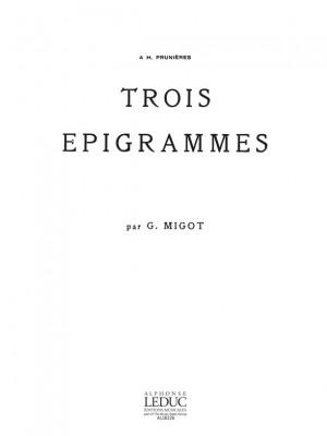 Migot: 3 Epigrammes
