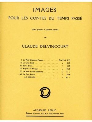 Claude Delvincourt: Claude Delvincourt: Le Petit Poucet