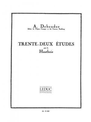 Albert Debondue: Trente-Deux Etudes Pour Le Hautbois