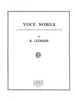 Robert Clerisse: Robert Clerisse: Voce nobile