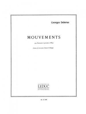 Delerue: Mouvements