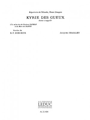 Jacques Chailley: Jacques Chailley: Kyrie des Gueux