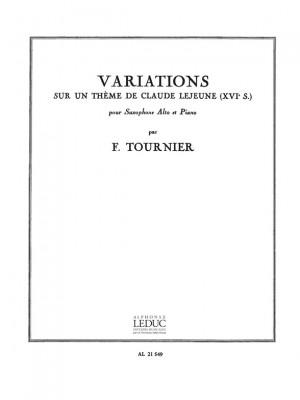 Franz Tournier: Variations sur un Theme de Claude Lejeune