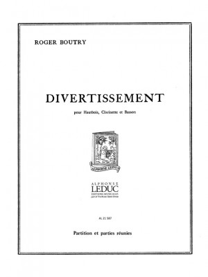 Roger Boutry: Roger Boutry: Divertissement en 3 Mouvements