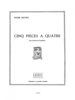 Roger Boutry: Roger Boutry: 5 Pieces a Quatre