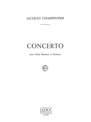 Jacques Charpentier: Jacques Charpentier: Concerto