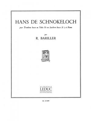 Robert Bariller: Robert Bariller: Hans de Schnokeloch