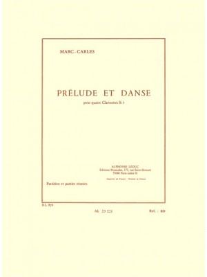 Marc Carles: Marc Carles: Prelude et Danse