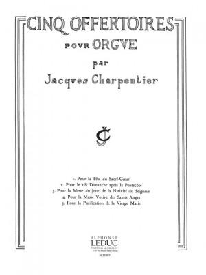 J. Charpentier: 5 Offertoires