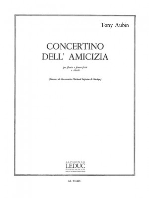 Tony Aubin: Concertino Dell Amicizia