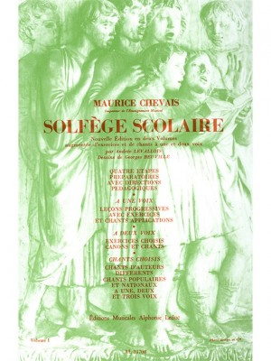 Maurice Chevais: Maurice Chevais: Solfege scolaire Vol.1