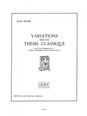 Jean Meyer: Jean Meyer: Variations sur un Theme classique