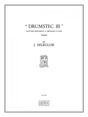 Jacques Delécluse: Drumstec III