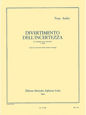 Tony Aubin: Divertimento Dell'Incertezza